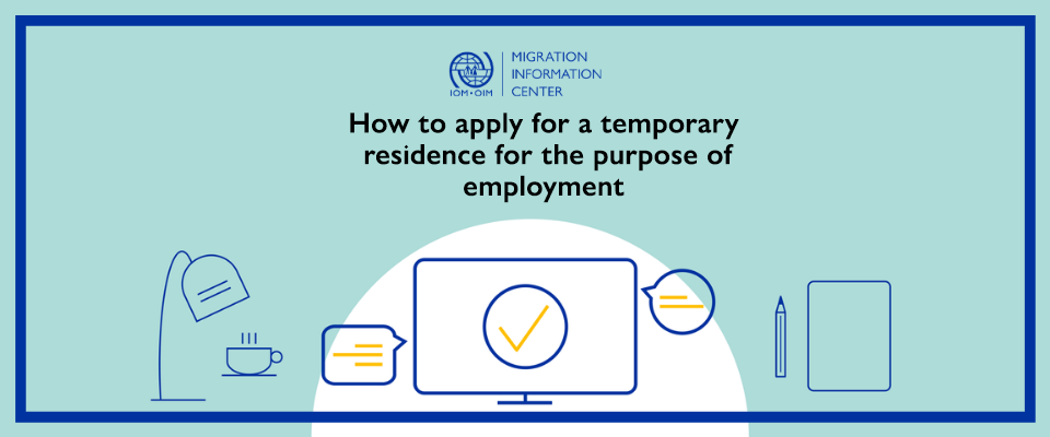 Video TutorialHow to apply for a temporary residence for the purpose of employment. More